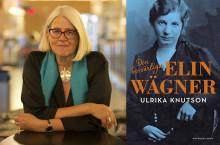 Ny bok! Ulrika Knutson skildrar den besvärliga Elin Wägners liv.