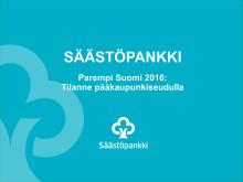 Säästöpankin Parempi Suomi 2016: pääkaupunkilaisten tunnelmat