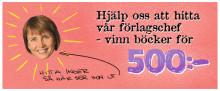 Hitta förlagschefen - vinn böcker för 500 kronor