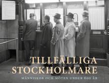 Ny bok från Stockholmia förlag: Tillfälliga stockholmare