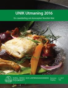 Ny skrift: UNIK Utmaning – en casetävling om konceptet Nordisk Mat (KSLAT 3-2017)