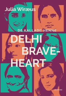 Boksläpp - De kallade henne Delhi Braveheart