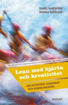 Ny bok: Lean med hjärta och kreativitet av Isabel Runebjörk och Monika Wendleby