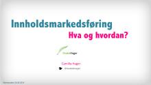 HvabeHager: Innholdsmarkedsføring – hva, hvorfor og hvordan?