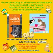 Hier nun der Buchtipp vom Pax et Bonum Verlag für alle Vierbeiner und ihre Freunde zum Osterfest