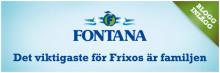 Frixos liv består av familjen och Fontana