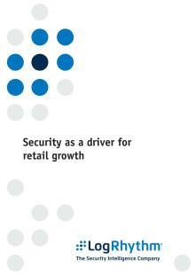 IT-säkerhet som tillväxtfaktor inom detaljhandeln – White Paper