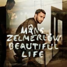 """Idag släpper Måns Zelmerlöw sin nya singel """"Beautiful Life"""""""