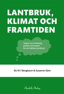 Ny bok: Lantbruk, klimat och framtiden