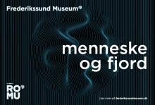 FREDERIKSSUND MUSEUM ÅBNER HELT NY UDSTILLING