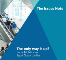 ​The only way is up? Social mobility and equal opportunities
