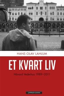 Lahlum med tankevekkende biografi over tidligere leder av Oslo AUF, Håvard Vederhus