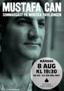 Mustafa Can sommargäst på Moriska Paviljongen måndag den 8 aug