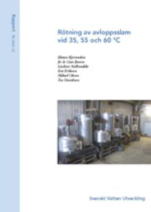 SVU-rapport 2012-15: Rötning av avloppsslam vid 35, 55 och 60 °C