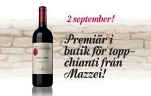 Premiär i butik för topp-chianti från Mazzei