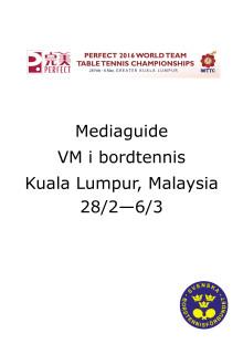Mediaguide VM 2016 i Kuala Lumpur, Malaysia. Bordtennis.