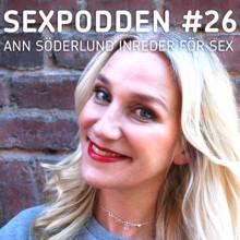 SEXPODDEN: Så inreder Ann Söderlund för sex