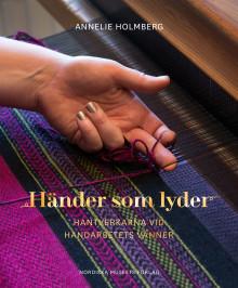 Händer som lyder – Hantverkarna vid Handarbetets Vänner