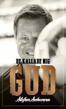 """Den 1 november utkommer Stefan Schwarz med sin memoar """"De kallade mig gud"""". I samband med detta finns möjlighet att boka en intervju med honom."""