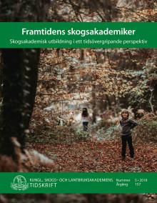 Ny skrift: Framtidens skogsakademiker (KSLAT 5-2018)