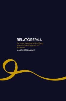 Ny bok: Relatörerna - att skapa framgångsrik försäljning genom relationsbyggande och kreativitet