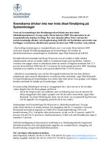Beräkning av den totala alkoholkonsumtionen i Sverige under första halvåret år 2009 i jämförelse med första halvåret år 2008 (liter ren [100 %] alkohol per invånare 15 år och äldre)