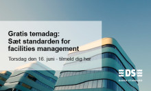 Gratis temadag: Sæt standarden for facilities management