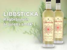 LIBBSTICKA Rågbrännvin är julens smak