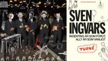 """""""Ingenting är som förut, allt är som vanligt"""" - Nu står det klart, det blir både turné och ny platta i höst för Sven Ingvars!"""