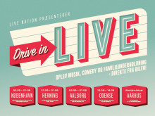 Den nye 'DRIVE IN – LIVE' tour bringer liveoplevelser til 5 store byer i Danmark til forår og sommer!