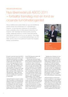 Professor Arne Östman – Nya läkemedel på ASCO 2011, fortsatta framsteg mot en fond av oroande tumörheterogenitet
