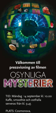 Inbjudan till pressvisning av Osynliga mysterier