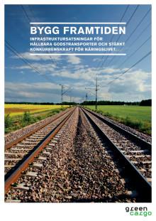 Publikation Bygg framtiden  - Infrastruktursatsningar för hållbara godstransporter