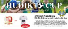 Strands IF bjuder in ditt företag till att möta TV-stjärnorna i samband med Hudik Cup!