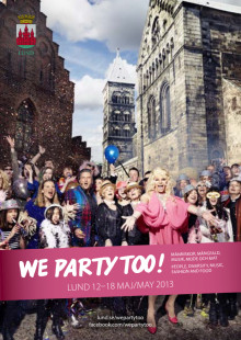 Program We Party Too, Lund 12-18 maj 2013