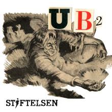 Stiftelsen släpper singeln UB2!