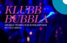 Klubb Bubbla tillbaka på Nya China