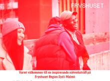 Varmt välkommen till en inspirerande nätverksträff på Fryshuset i Malmö