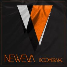 "Neweva släpper den 12 Maj den nya EP:n ""Boomerang""."