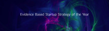 ​Eicorn & Collector presents: Evidence Based Startup Strategy of the Year 2017