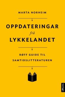Marta Norheim med Oppdateringar frå Lykkelandet