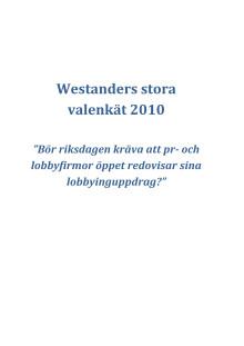 Stora valenkäten 2010 Öppen lobbying