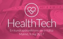 HealthTech – en kunskapskonferens om e-hälsa