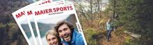 Das neue Maier Sports Outdoor Magazin