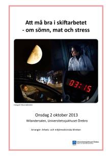 Konferens vid Universitetssjukhuset Örebro: Må bra i skiftarbetet - om sömn, mat och stress