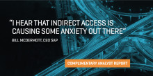 INDIRECT ACCESS #1 CONCERN FOR SAP CUSTOMERS