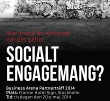 Business Arena partnerträff: Mer snack än verkstad när det gäller socialt engagemang?