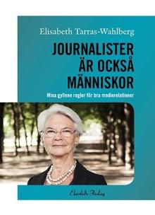 Ny bok: Journalister är också människor av Elisabeth Tarras-Wahlberg