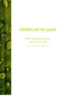 Granular AB (publ): Delårsrapport för koncernen 1 april-30 juni, 2015