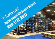 Den 1/12 2017 byter Takhuset i Stockholm namn till Areco Direct